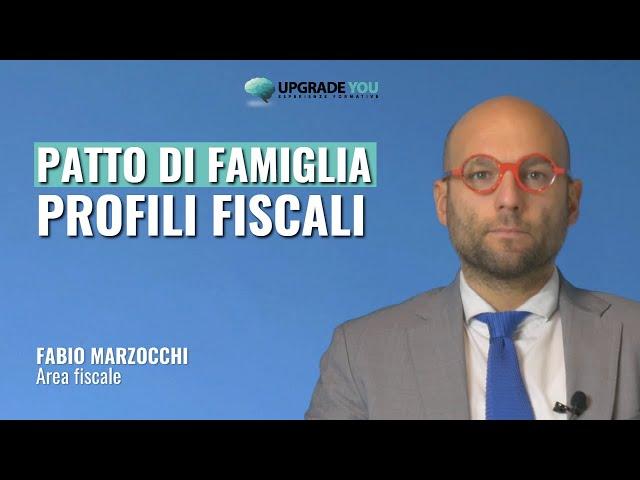 Come funziona il patto di famiglia - Profili fiscali