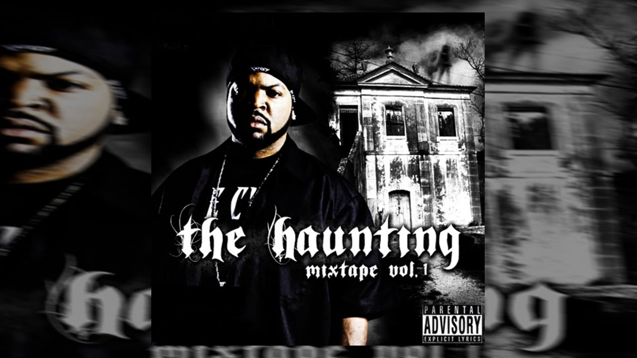 Ice Cube Cover Photo Cheap ice cube - the haunting vol. 1 (full mixtape) 2016 - youtube