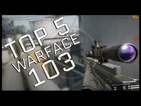 Warface Top 5 #103 - AX308/ Orsis T-5000/ Steyr Scout/ McMillan CS5 - SNIPERS