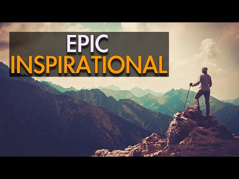 Epic Inspirational - Epic Background Music For Videos - YouTube