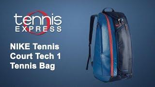 Nike Court Tech 1 Tennis Bag Review | Tennis Express