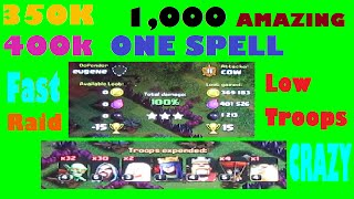 Amazing ONE SPELL Clash of Clans Raid #1: ! 350k Gold~400k Elixer ! (Town Hall 8)(100%)