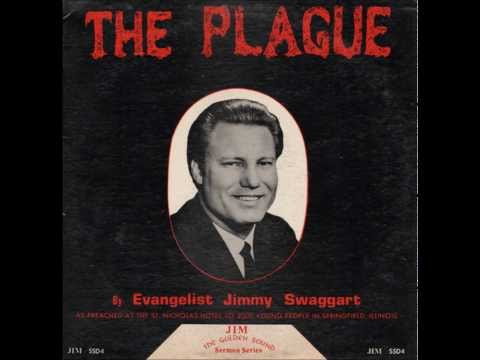 Jimmy Swaggart - The Plague