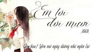 Em Tôi Đôi Mươi - JGKiD //Lyrics//