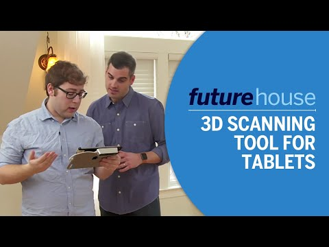 Future House | 3D Scanning Tool for Tablets