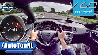 Volvo V60 POLESTAR 367HP AUTOBAHN POV 250km/h TOP SPEED & ACCELERATION by AutoTopNL