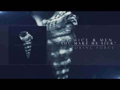 Of Mice & Men - You Make Me Sick