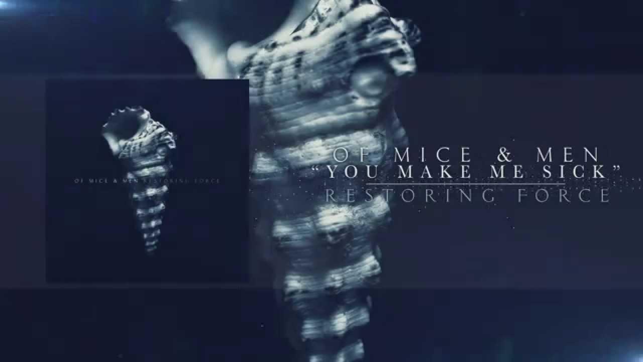 Of Mice & Men — You Make Me Sick