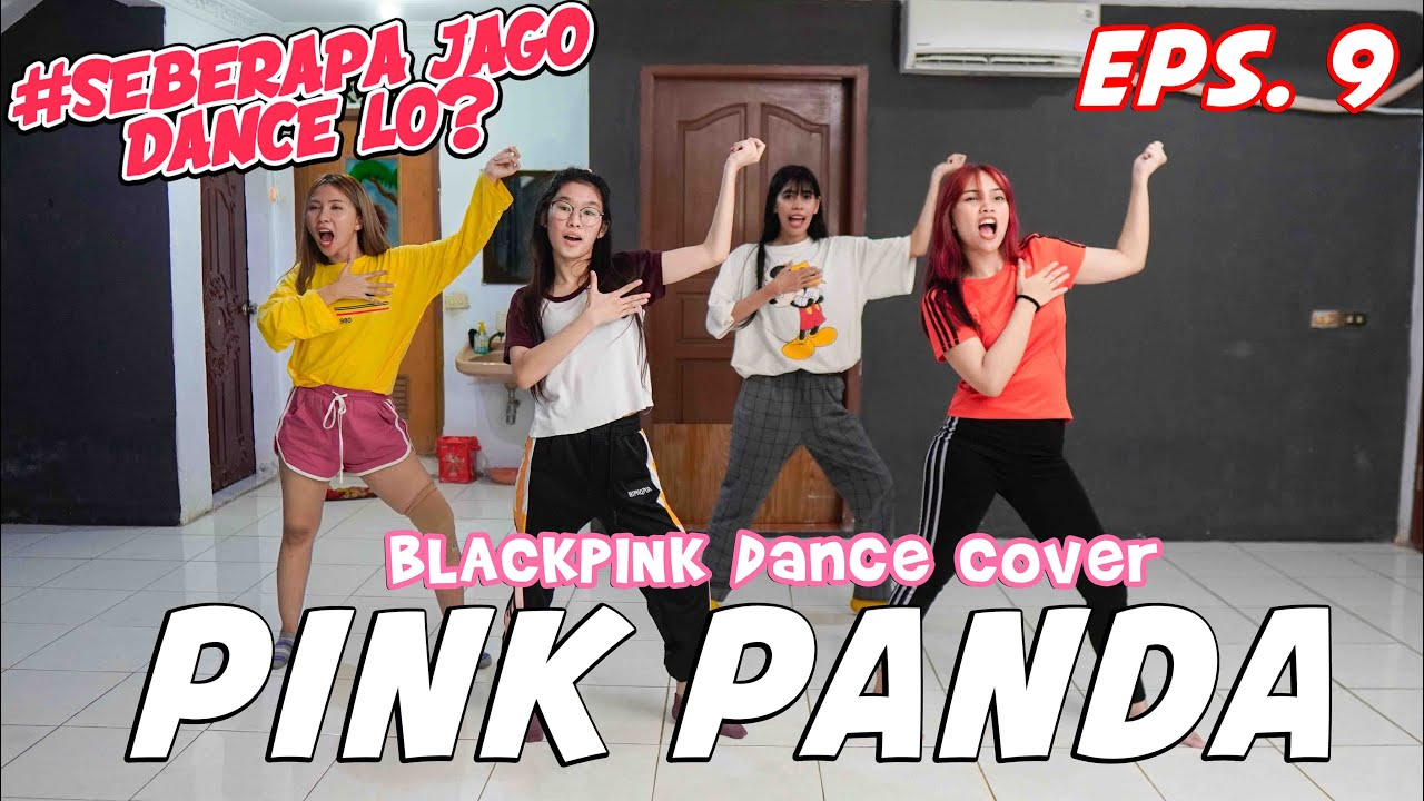 BERAPA LAMA PINK PANDA BELAJAR HOW YOU LIKE THAT? | #SeberapaJagoDanceLo Eps.9 | Step by Step ID