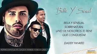 Bella Y Sensual Romeo Santos Ft Daddy Yankee Nicky Jam Audio Letra 2017