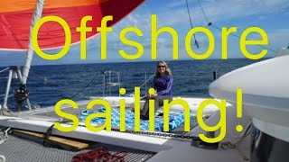 Sailing Offshore in the Pacific Ocean, Ep 18