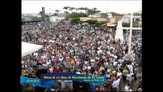 Missa de 171 Anos de Nascimento do Pe Cícero 24/03/2015
