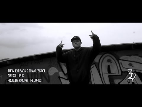 RAP DE INDONESIA | LPLC - TURN EM BACK TO THA OLDSCHOOL | PROD. BY RMCPWT RECORDS