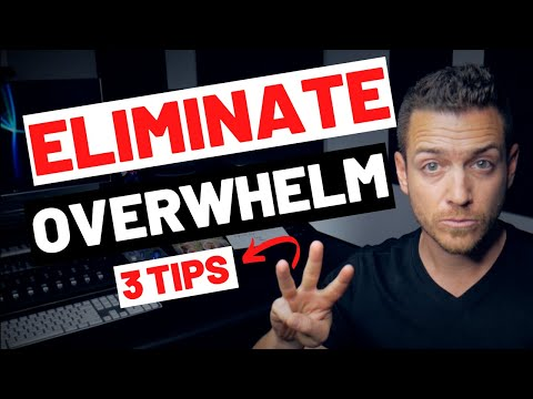 3 Tips To Eliminate Overwhelm As a DIY Musician – RecordingRevolution.com