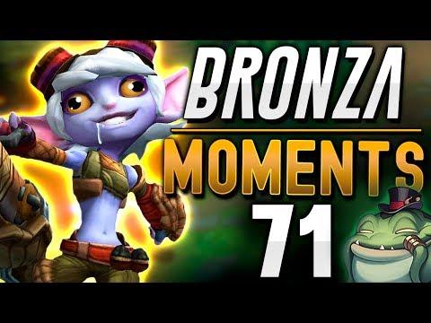 LA BRONZA SIEMPRE TE TROLLEA | BRONZA MOMENTS (Semana 71) LOL