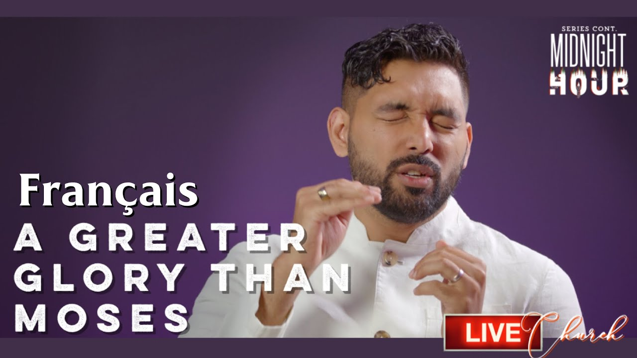 [French] A Glory Greater Than Moses - By Shyju Mathew