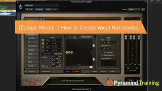 iZotope Nectar   How to Create Vocal Harmonies
