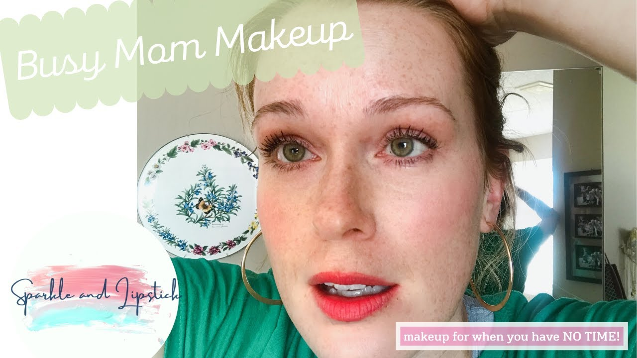 Busy Mom Makeup