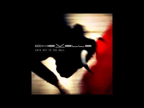 Chevelle- Hats Off to the Bull