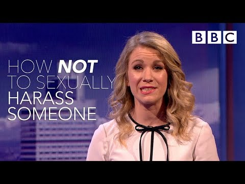 How NOT to sexually harass someone - The Mash Report - BBC T