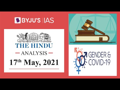 'The Hindu' Analysis for 17th May, 2021. (Current Affairs for UPSC/IAS)