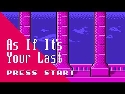 AS IF IT'S YOUR LAST, Blackpink | 8 Bits