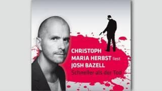 """Christoph Maria Herbst liest Josh Bazell – """"Schneller als der Tod"""""""