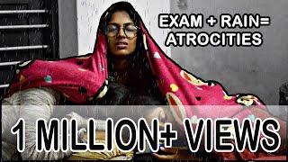 Exam+Rain=Atrocities || Exam hall Atrocities || Chennai Rain Atrocities