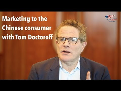 Tom Doctoroff on marketing to China's consumers
