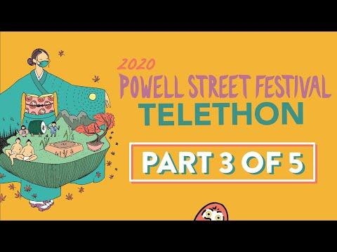 Powell Street Festival Telethon 2020 [Part 3/5]