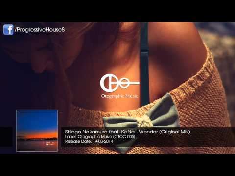 Shingo Nakamura feat. KaNa - Wonder (Original Mix)