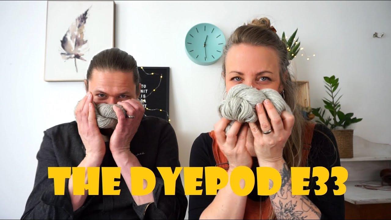 The Dyepod E33