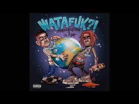 MORGENSHTERN ft. LIL PUMP - WATAFUK?!
