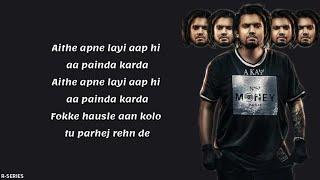 Sek lain de (Lyrics) - A Kay | New Punjabi Song 2018