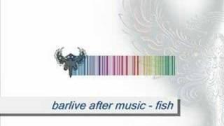 barlive after music - fish