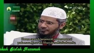 Bid'ah Hasanah dan Dhalalah (Benarkah Ada Bid'ah Hasanah...?) Zakir Naik Menjawab