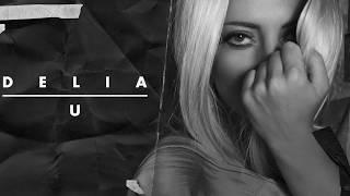 Delia - U   Official Single
