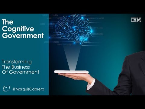 LD2017S18 (Pt 1): The Cognitive Government - IBM