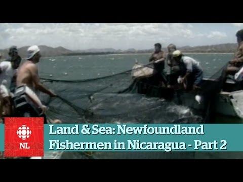 Land & Sea: Newfoundland fishermen in Nicaragua - Part 2