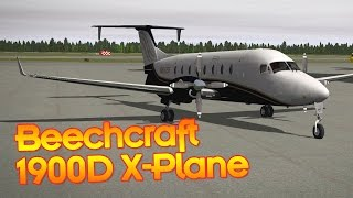Carenado B1900D - Impressions and Short Flight - X-Plane 10