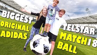 Biggest Telstar 18 ⚽️ Original Adidas Matchball 😲⚽️ Fußball WM 2018 😁