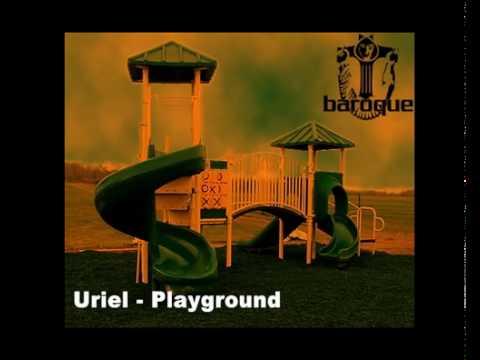 Uriel - Play Ground (Original Mix)