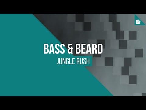 Bass & Beard - Jungle Rush [FREE DOWNLOAD]