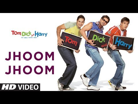 Jhoom Jhoom Full Song  Tom Dick And Harry