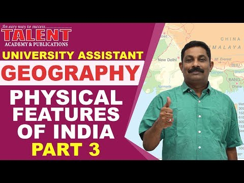 Kerala PSC Geography Class on Physical Features of India Part-3