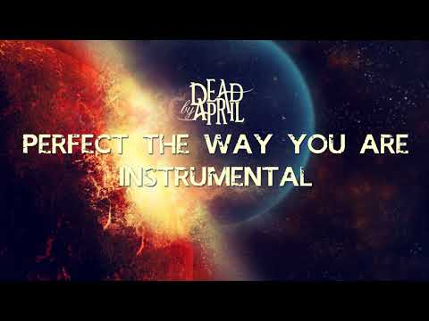 Perfect the way you are - Dead by April (Instrumental)