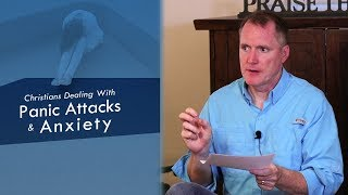 Christians Dealing With Panic Attacks and Anxiety Ask Pastor Tim