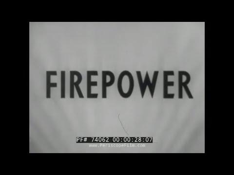 """WWII PROPAGANDA FILM """"FIREPOWER"""" ORDNANCE AMMUNITION & GUNS 74062"""
