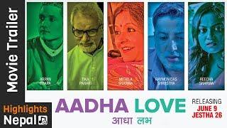 AADHA LOVE | New Nepali Movie Official Trailer 2017/2074 | Reecha Sharma, Arpan Thapa