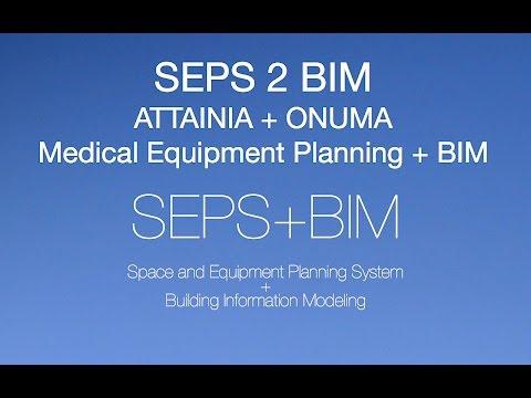 D.11 -  SEPS2BIM + Attainia And Onuma - Medical Equipment Planning + BIM